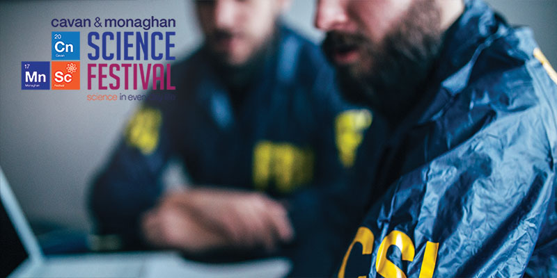 Monaghan CSI, facts explored and myths debunked