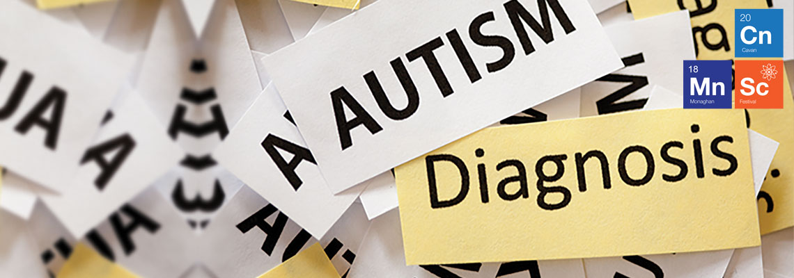 Science behind Autism Tuesday, 13th November, 7pm