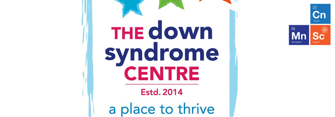 The Science of Down Syndrome - An Information session Tue 20th Nov. 7.30pm